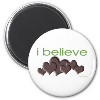I believe in Chocolate 2 Inch Round Magnet