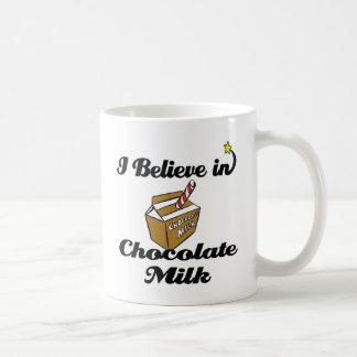 i believe in chocolate milk coffee mug