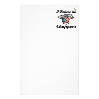 i believe in choppers stationery paper