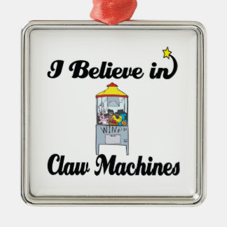 i believe in claw machines metal ornament