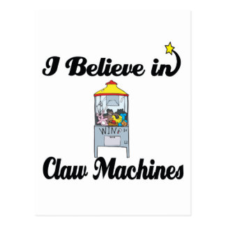 i believe in claw machines postcard