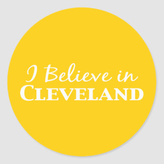 I Believe In Cleveland Gifts Classic Round Sticker