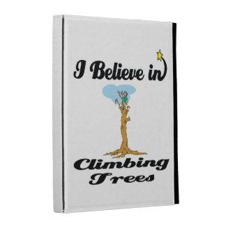 i believe in climbing trees iPad case