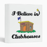 i believe in clubhouses 3 ring binders