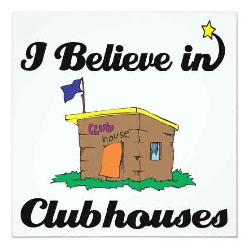 i believe in clubhouses personalized invite