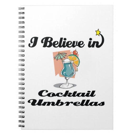 i believe in cocktail umbrellas journals