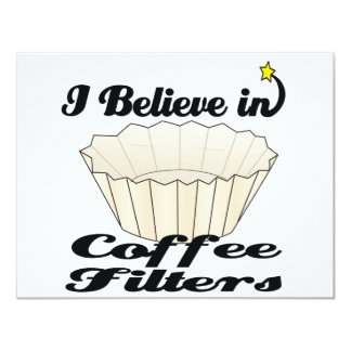 i believe in coffee filters 4.25x5.5 paper invitation card