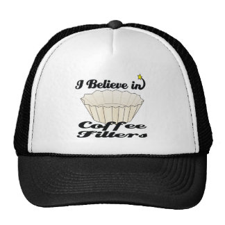 i believe in coffee filters hat