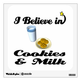 i believe in cookies and milk wall decals