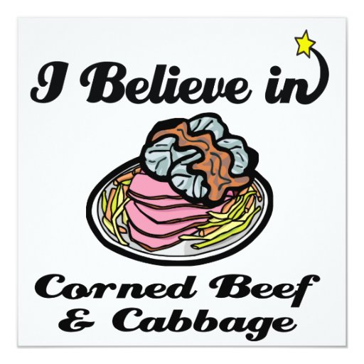 i believe in corned beef and cabbage invitations