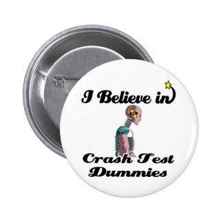 i believe in crash test dummies pinback button