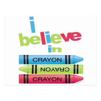 I believe in Crayons Postcard