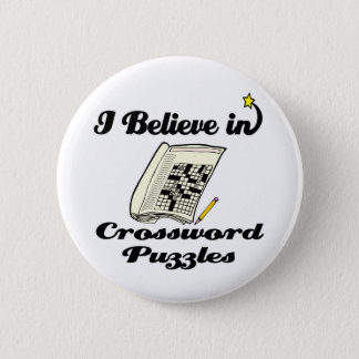 i believe in crossword puzzles pinback button