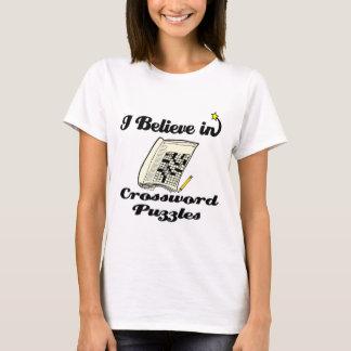i believe in crossword puzzles T-Shirt