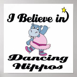 i believe in dancing hippos poster