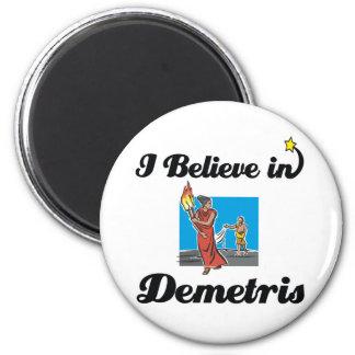 i believe in demetris 2 inch round magnet