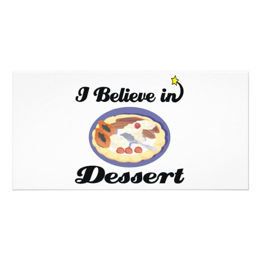 i believe in dessert photo cards