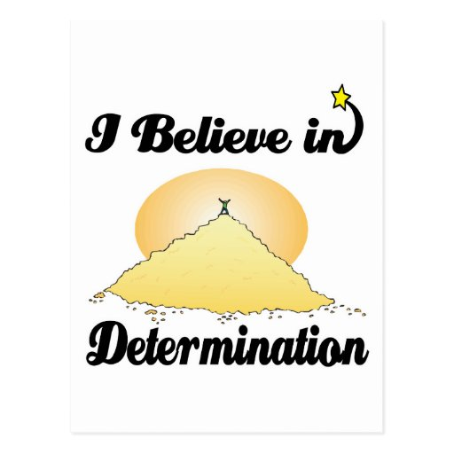 i believe in determination post card