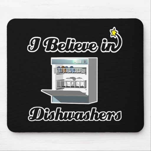 i believe in dishwashers mouse pad