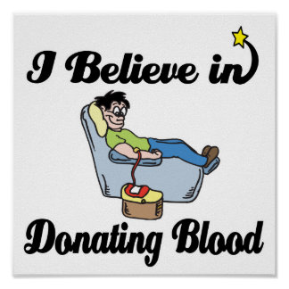 i believe in donating blood poster