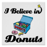i believe in donuts poster