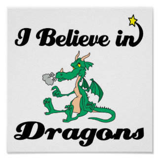 i believe in dragons poster