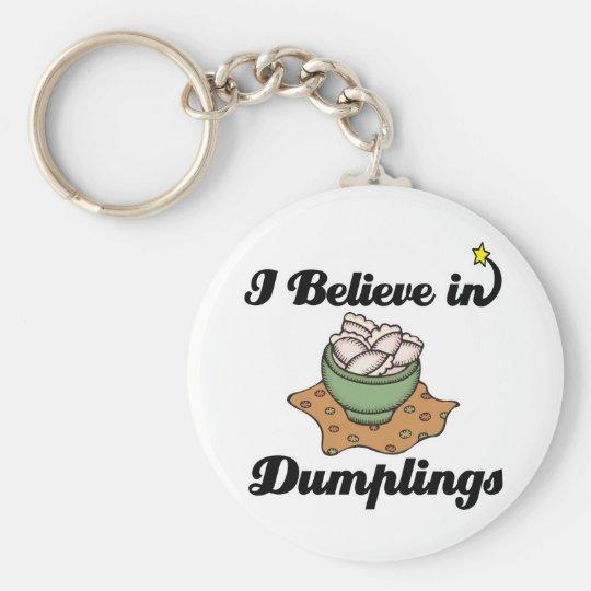 i believe in dumplings keychain