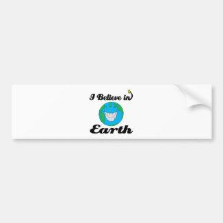 i believe in earth bumper sticker