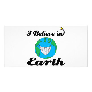 i believe in earth picture card