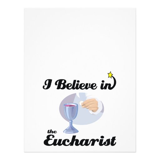 "i believe in eucharist 8.5"" x 11"" flyer"