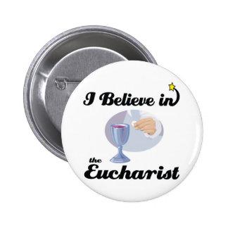 i believe in eucharist pinback button