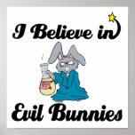 i believe in evil bunnies poster