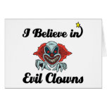 i believe in evil clowns cards