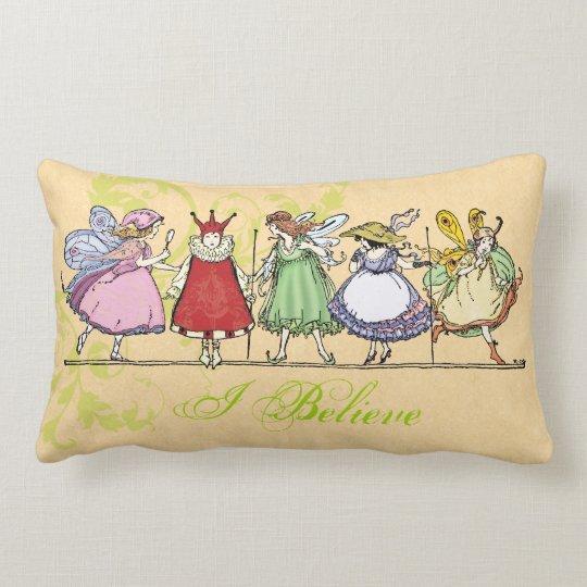 I Believe in Faeries Lumbar Pillow