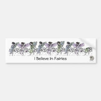 I Believe In Fairies Bumper Sticker