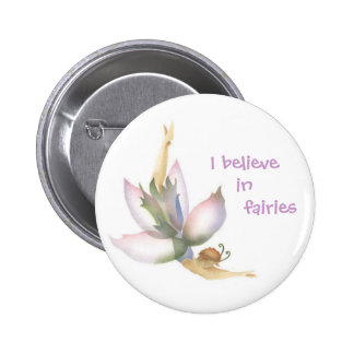 I Believe in Fairies Button