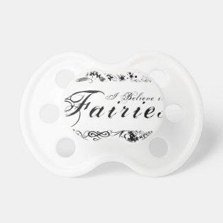 I Believe in Fairies Pacifier