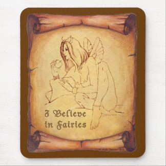 I Believe in Fairies Tan Mouse Pad