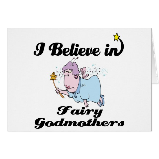 i believe in fairy godmothers card