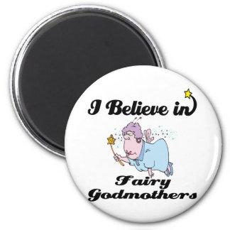 i believe in fairy godmothers fridge magnets