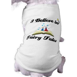 i believe in fairy tales dog tshirt