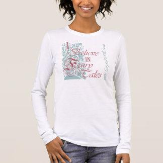 I Believe in Fairy Tales pink Long Sleeve T-Shirt