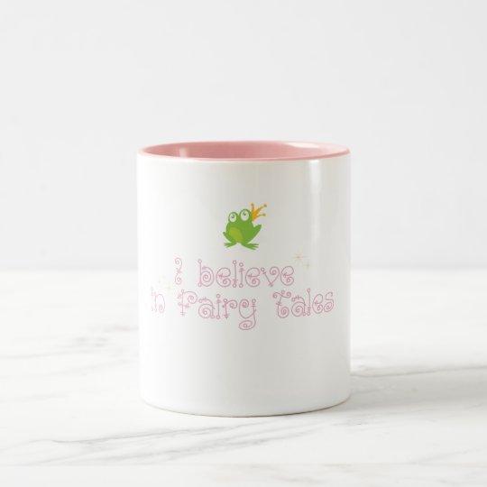 I Believe in Fairy Tales Two-Tone Coffee Mug