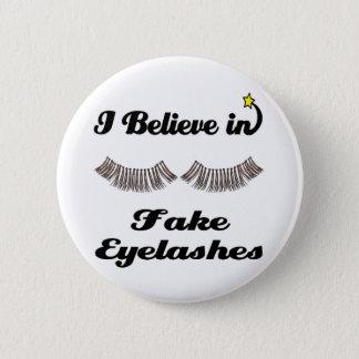 i believe in fake eyelashes button