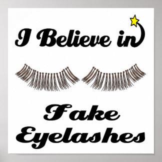 i believe in fake eyelashes posters