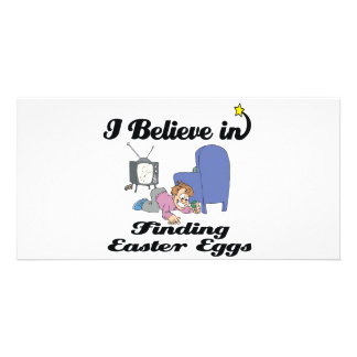 i believe in finding easter eggs picture card