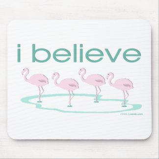 I believe in Flamingos 2 Mousepad