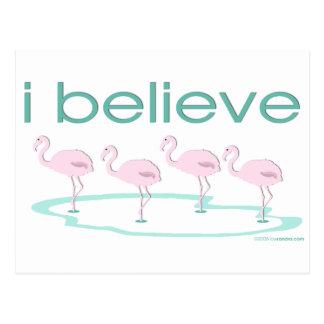 I believe in Flamingos 2 Postcard