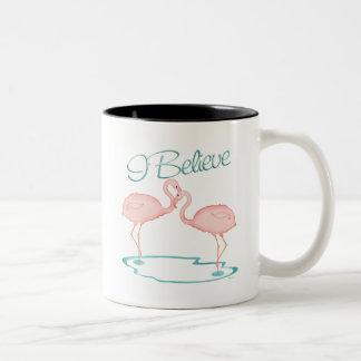I believe in Flamingos Coffee Mug