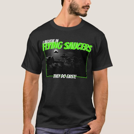 I believe in flying saucers T-Shirt